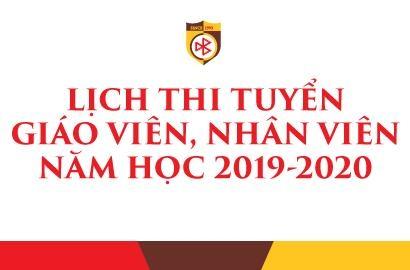 LỊCH THI TUYỂN VÒNG 1 GIÁO VIÊN, NHÂN VIÊN NĂM HỌC 2019-2020