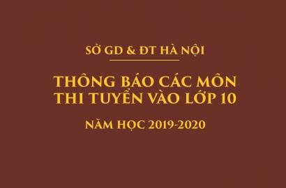 [SỞ GDĐT] VĂN BẢN CÔNG BỐ CÁC MÔN THI TUYỂN SINH VÀO LỚP 10 NĂM HỌC 2019-2020