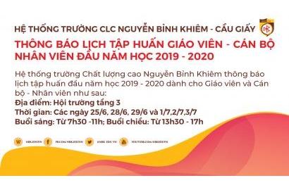 THÔNG BÁO LỊCH TẬP HUẤN GIÁO VIÊN - CÁN BỘ NHÂN VIÊN ĐẦU NĂM HỌC 2019 - 2020