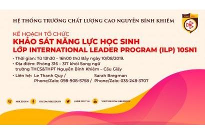 KẾ HOẠCH TỔ CHỨC KHẢO SÁT NĂNG LỰC HỌC SINH LỚP INTERNATIONAL LEADER PROGRAM (ILP) – 10SN1