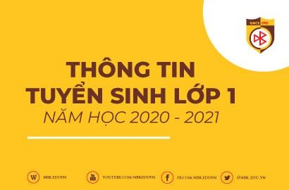 THÔNG TIN TUYỂN SINH LỚP 1 NĂM HỌC 2020-2021