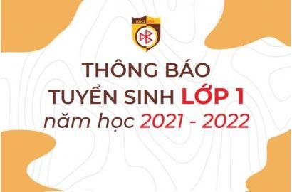 THÔNG BÁO TUYỂN SINH LỚP 1 NĂM HỌC 2021-2022