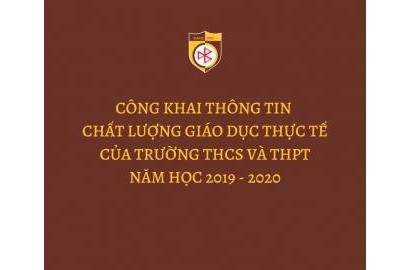 THÔNG BÁO CÔNG KHAI THÔNG TIN CHẤT LƯỢNG GIÁO DỤC THỰC TẾ CỦA TRƯỜNG THCS & THPT NĂM HỌC 2019 - 2020