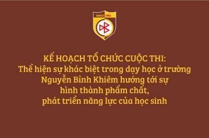 KẾ HOẠCH TỔ CHỨC CUỘC THI: Thể hiện sự khác biệt trong dạy học ở trường Nguyễn Bỉnh Khiêm hướng tới sự  hình thành phẩm chất, phát triển năng lực của học sinh