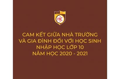 BẢN CAM KẾT GIỮA NHÀ TRƯỜNG VÀ GIA ĐÌNH ĐỐI VỚI HỌC SINH NHẬP HỌC LỚP 10 NĂM HỌC 2020 - 2021
