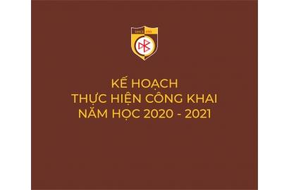 KẾ HOẠCH THỰC HIỆN CÔNG KHAI NĂM HỌC 2020 - 2021