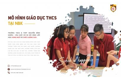 Mô hình giáo dục khối THCS tại trường Nguyễn Bỉnh Khiêm - Cầu Giấy