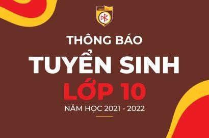 [THPT] TUYỂN SINH LỚP 10 NĂM HỌC 2021 - 2022
