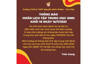 [THÔNG BÁO] HOÃN LỊCH TẬP TRUNG HỌC SINH KHỐI 10 NGÀY 15/7/2021