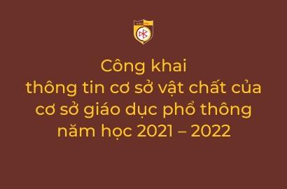 Công khai thông tin cơ sở vật chất của cơ sở giáo dục phổ thông năm học 2021 – 2022